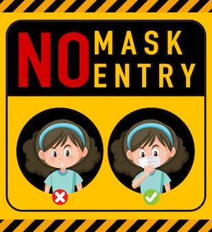 Pas de masque pas de panneau d'avertissement d'entrée avec personnage de dessin animé