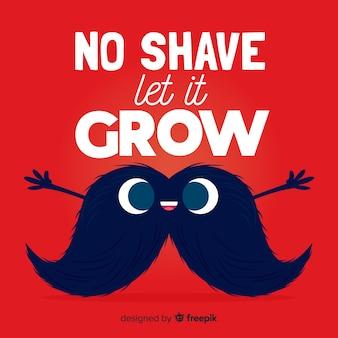 Pas de rasage laisser pousser movember