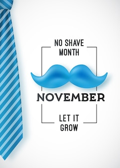 Pas de rasage le mois de novembre.