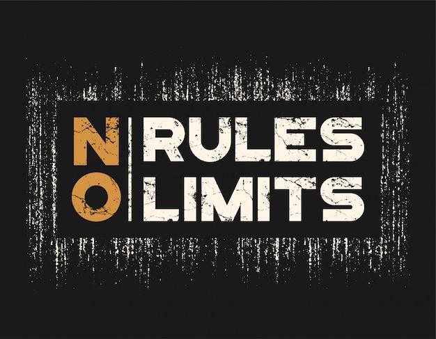 Pas de règles pas de limites tshirt et vêtements avec effet grunge