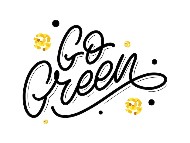 Passez à l'étiquette verte brosse à la mode lettrage phrase inspirante concept végétarien calligraphie vectorielle