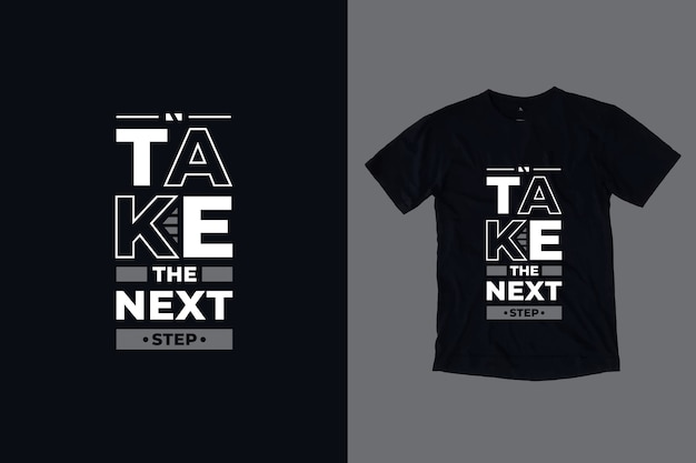 Passez à la prochaine étape de conception de t-shirts inspirés modernes