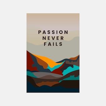 La passion ne manque jamais à la conception du paysage de montagne