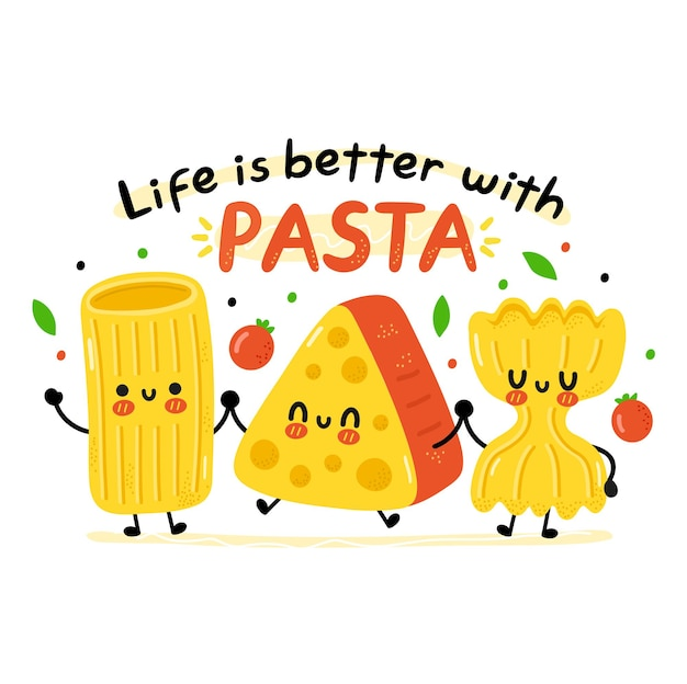 Pâtes macaroni drôles mignonnes, caractère de fromage. la vie est meilleure avec la citation de pâtes. illustration de personnage kawaii de dessin animé de vecteur. isolé sur fond blanc. macaroni mignon, concept de carte de dessin animé au fromage