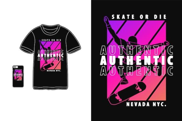 Patiner ou mourir conception authentique pour le style rétro de silhouette de t-shirt