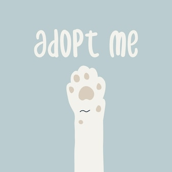 Patte de chat blanc et texte adoptez-moi