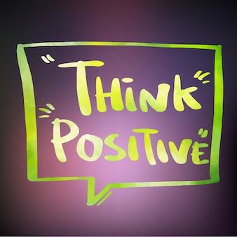 Pensez l'aquarelle positif