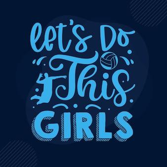 Permet de faire ce modèle de devis de conception de vecteur premium de typographie de filles