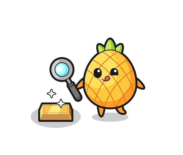 Le personnage d'ananas vérifie l'authenticité des lingots d'or, un design de style mignon pour un t-shirt, un autocollant, un élément de logo