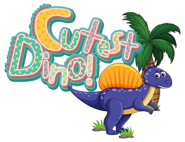 Personnage de dessin animé de dinosaure avec la bannière de polices le plus mignon dino