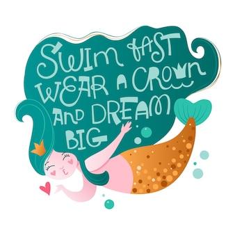 Personnage de sirène avec une phrase de motivation ludique à la main - nagez vite, portez une couronne et rêvez en grand. une princesse de l'océan amusante avec une queue en or donne un baiser aérien.