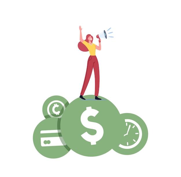 Un petit personnage féminin criant dans un haut-parleur proclame ses valeurs d'argent