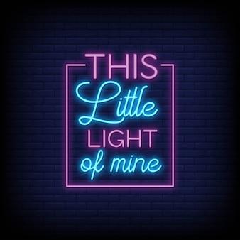 Cette petite lumière de moi au néon des signes texte