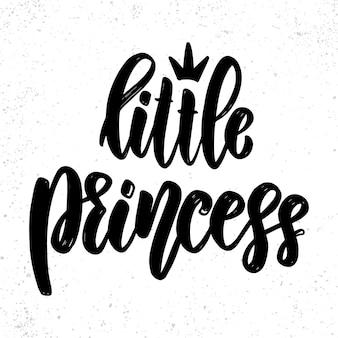 Petite princesse. phrase de lettrage sur fond clair.