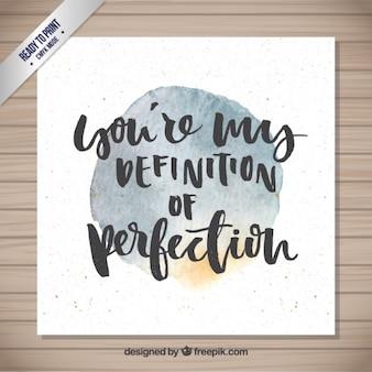 Phrase aquarelle de la perfection
