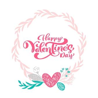 Phrase de calligraphie happy valentine s day avec couronne de coeurs. lettrage dessiné à la main de la saint-valentin.