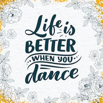 Phrase dessinée à la main sur la danse pour l'impression