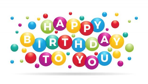 La phrase joyeux anniversaire à l'intérieur de ballons colorés