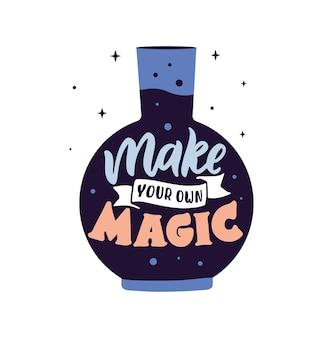 La phrase magique la citation de lettrage faites votre propre magie avec des bouteilles de joyeux jour d'halloween