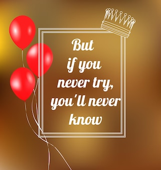 Phrase mais si vous n'essayez jamais, vous ne saurez jamais. illustration vectorielle. texte dans un cadre.