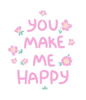 Phrase manuscrite tu me rends heureux fond belle impression enfantine