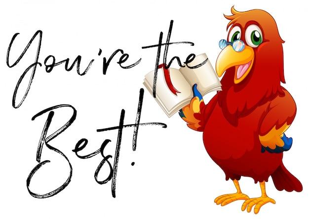 Phrase tu es le meilleur avec le livre de lecture de perroquet
