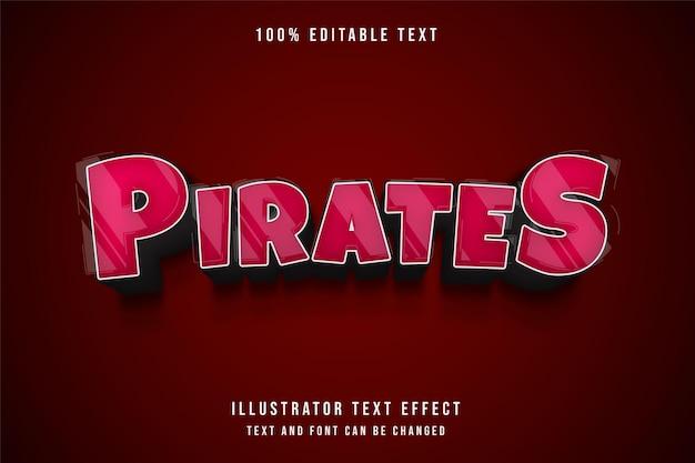 Pirates, style comique de dégradé rouge effet texte modifiable 3d