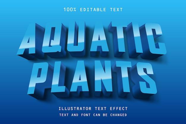 Plantes aquatiques, effet de texte dégradé bleu 3d modifiable style comique ombre moderne