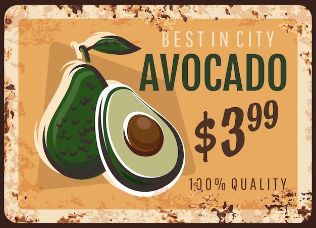 Plaque de métal avocat rouillé, fruits et légumes signe de prix du marché agricole alimentaire