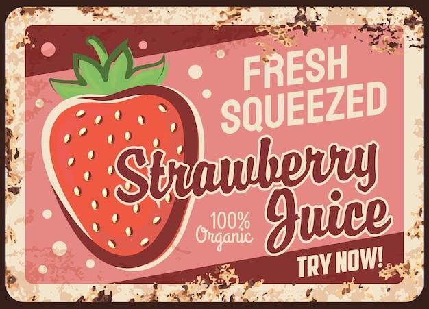 Plaque de métal rouillé de jus de fraise signe d'étain rouille vintage