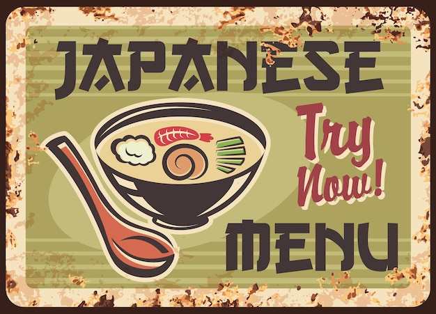 Plaque de métal rouillé de menu de cuisine japonaise, soupe miso, affiche de grunge vintage de restaurant de nourriture.