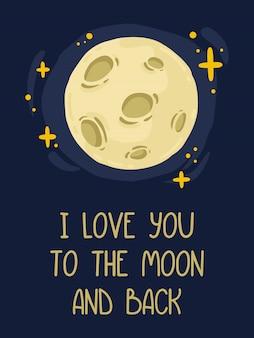 Pleine lune avec cratères et motif autour d'étoiles brillantes ensorcelant le ciel nocturne bleu. lettrage à la main je t'aime à la lune et au dos.