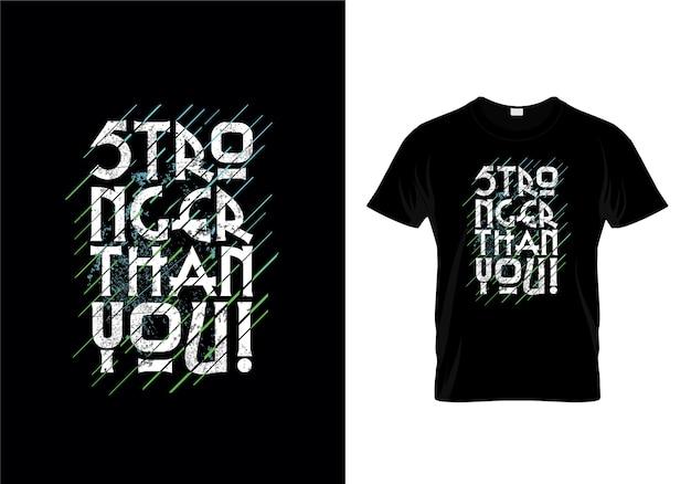 Plus fort que vous typographie t-shirt design