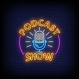 Podcast show neon signs style vector text