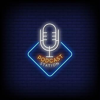 Podcast station logo néon signes style texte