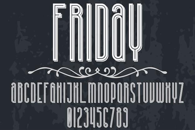 Police alphabet script typeface fait à la main conception d'étiquettes manuscrites nommé vendredi