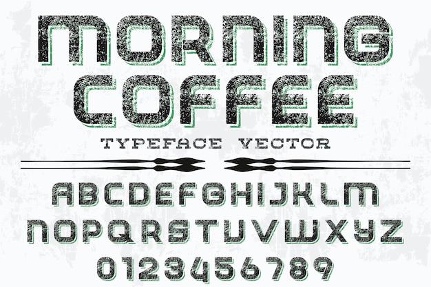 Police de caractères artisanale conception d'étiquettes café du matin
