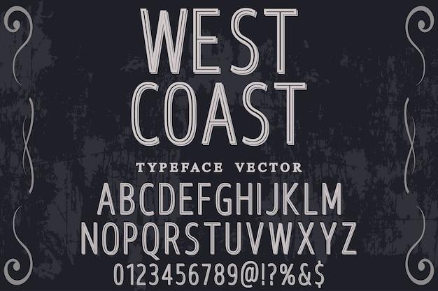 Police de caractères artisanale nommée côte ouest