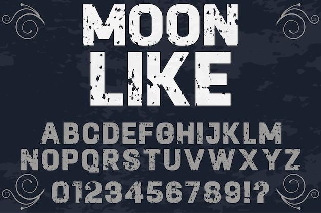 Police de caractères artisanale nommée lune comme