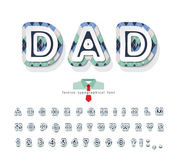 Police décorative argyle. alphabet fête des pères.