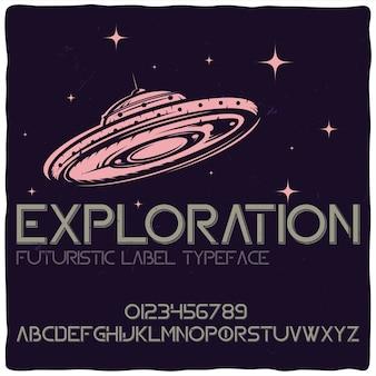 Police d'étiquette originale intitulée «exploration»