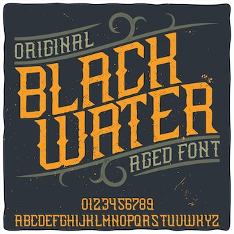 Police d'étiquette originale nommée «black water»