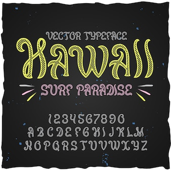 Police d'étiquette originale nommée hawaii. bonne police artisanale pour toute conception d'étiquettes.