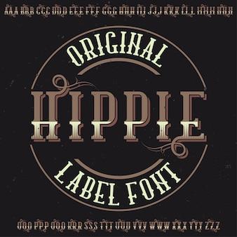 Police d'étiquette originale nommée «hippie». bon à utiliser dans n'importe quelle conception d'étiquettes.