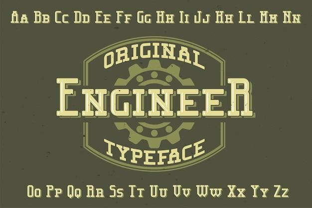 Police d'étiquette originale nommée «ingénieur». bon à utiliser dans n'importe quelle conception d'étiquettes.