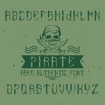 Police d'étiquette originale nommée «pirate». bon à utiliser dans n'importe quelle conception d'étiquettes.