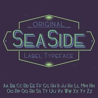 Police d'étiquette originale nommée «seaside». bon à utiliser dans n'importe quelle conception d'étiquettes.