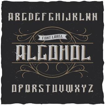 Police d'étiquette vintage nommée alcool. bonne police à utiliser dans toutes les étiquettes ou logos vintage.