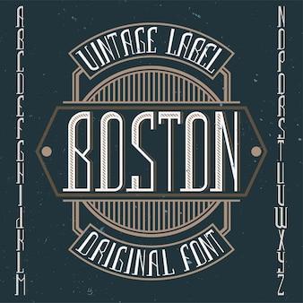 Police d'étiquette vintage nommée boston. bon à utiliser dans toutes les étiquettes créatives.