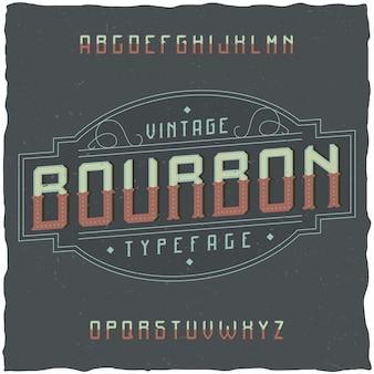 Police d'étiquette vintage nommée bourbon. bonne police à utiliser dans toutes les étiquettes ou logos vintage.